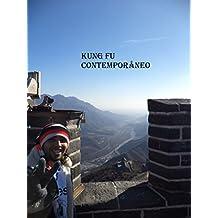 Kung Fu Contemporâneo (Portuguese Edition)