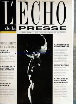 ECHO DE LA PRESSE ET DE LA PUBLICITE (L') du 14-07-1989 special liberte de la press