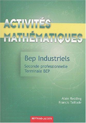 Activités mathématiques 2e professionnelle et Tle BEP industriels
