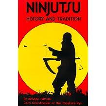 Ninjutsu. History and Tradition