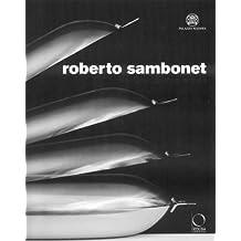 Roberto Sambonet: Designer, Draughtsman, Artist (1924-1995)