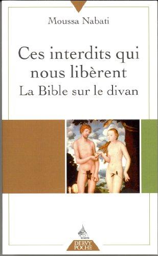 Ces interdits qui nous librent : la bible sur le divan