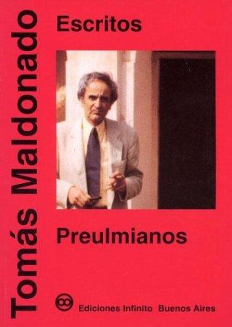 Escritos Preulmianos (Biblioteca de Dise~no)