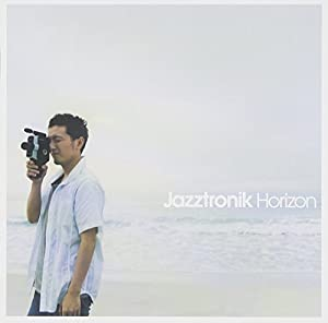 Jazztronik -  Horizon