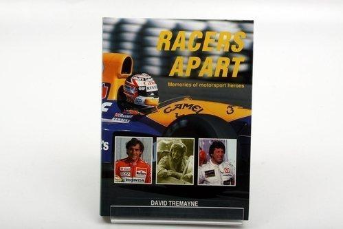 Racers Apart: Memories of Motor Sport Heroes por David Tremayne