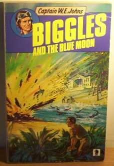 Biggles and the Blue Moon by W. E. Johns (November 01,1979)
