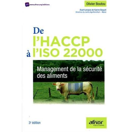 De l'HACCP à l'ISO 22000: Management de la sécurité des aliments.