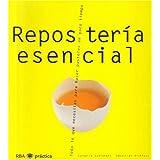 Repostería esencial (GASTRONOMÍA Y COCINA, Band 3)