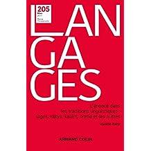 Langages nº 205 (1/2017) L'énoncé dans les traditions linguistiques : logos, vkya, kalm, oratio et: L'énoncé dans les traditions linguistiques : logos, vkya, kalm, oratio et les autres