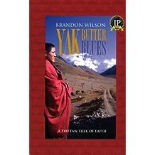 Yak Butter Blues (English Edition)