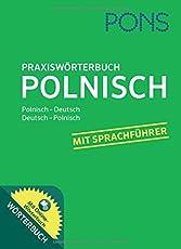 PONS Praxiswörterbuch Polnisch: Polnisch - Deutsch/Deutsch - Polnisch. Mit 30.000 Wörtern. Plus Online-Wörterbuch.