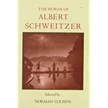 The Words of Albert Schweitzer (Newmarket Words of... Series)