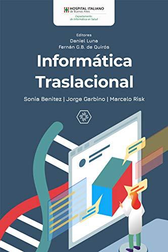 Informática Traslacional por Sonia Benitez
