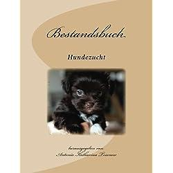 Bestandsbuch der Hundezucht: Extended Edition, für über 400 Eintragungen