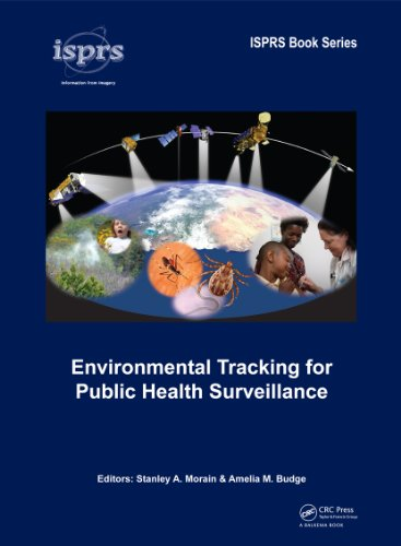 Environmental Tracking for Public Health Surveillance (ISPRS Book Series 11) (English Edition) (Stanley Remote)