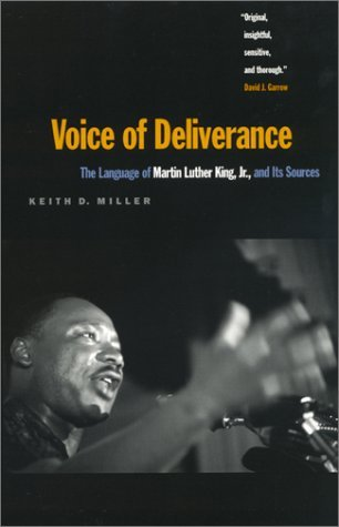 Voice of Deliverance: The Language of Martin Luther King, Jr., and Its Sources by Keith Miller (1998-09-01) par Keith Miller
