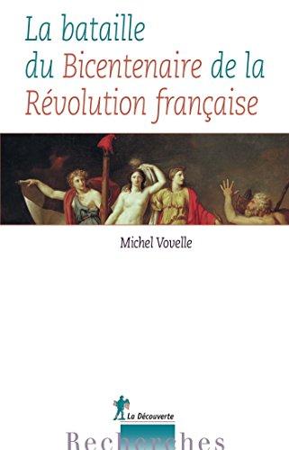 La bataille du Bicentenaire de la Révolution française (Recherches)