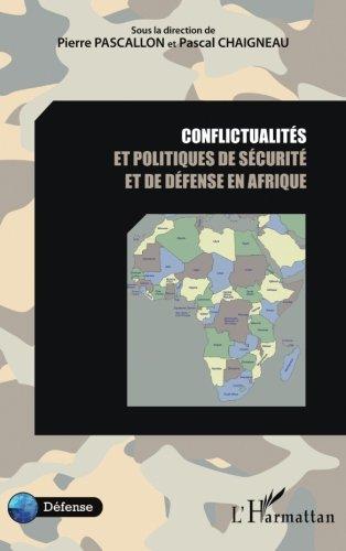 Conflictualits et politiques de scurit et de dfense en Afrique