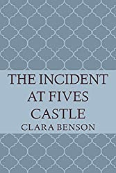 The Incident at Fives Castle (An Angela Marchmont Mystery Book 5) (English Edition)