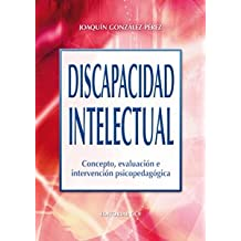 Discapacidad intelectual: Concepto, evaluación e intervención psicopedagógica (Campus)