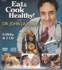 Eat & Cook Healthy With Dr. John La Puma