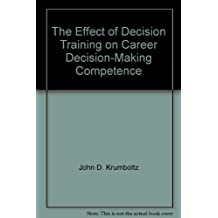 The Effect of Decision Training on Career Decision-Making Competence