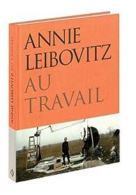 Annie Leibovitz au Travail - Phaidon