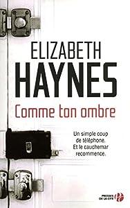 vignette de 'Comme ton ombre (Elizabeth Haynes)'