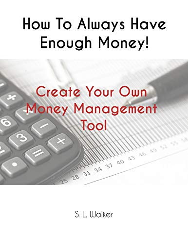 nough Money!: Create Your Own Money Management Tool (English Edition) ()