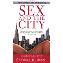 Sex and the City by Candace Bushnell (2006-08-01)