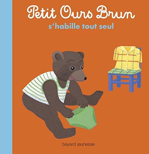 Petit Ours Brun s'habille tout seul: Album (Petit Ours Brun albums)