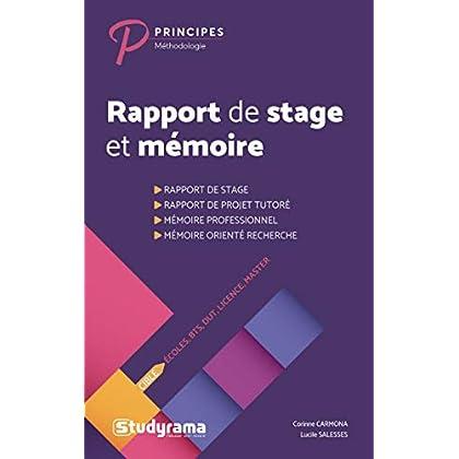 Rapport de stage et mémoire : Ecoles, BTS, DUT, Licence, Masters
