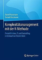 Komplexitätsmanagement Mit Der K-methode: Preisdefinition, It Und Controlling Im Einkauf Von Packmitteln