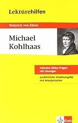 Lektürehilfen Michael Kohlhaas. Ausführliche Inhaltsangabe und Interpretation