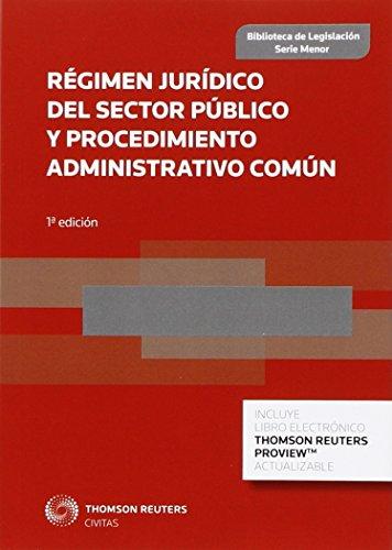 Régimen Jurídico Del Sector Público Y Procedimiento Administrativo Común (Biblioteca de Legislación - Serie Menor)