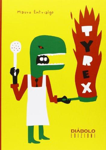 Tyrex por Mauro Entrialgo