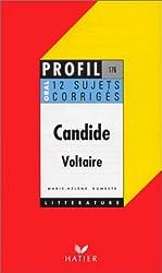 CANDIDE (1759), VOLTAIRE. Oral de français, 12 sujets corrigés