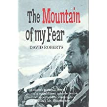 The Mountain of My Fear by David Roberts (1968-06-02)