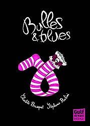 Bulles & blues
