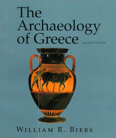 The Archaeology of Greece: An Introduction