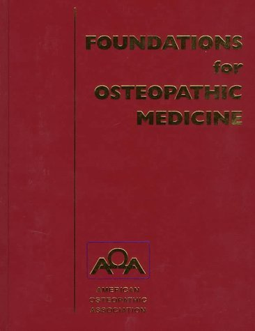 Foundations for Osteopathic Medicine by Robert C. Ward DO FAAO (1997-01-15)