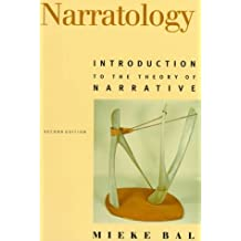 Narratology 2/E: Introduction to the Theory of Narrative