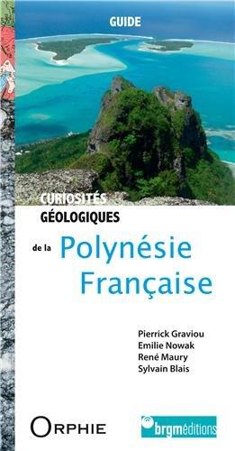Curiosités géologiques Polynésie franc. par Pierrick Graviou