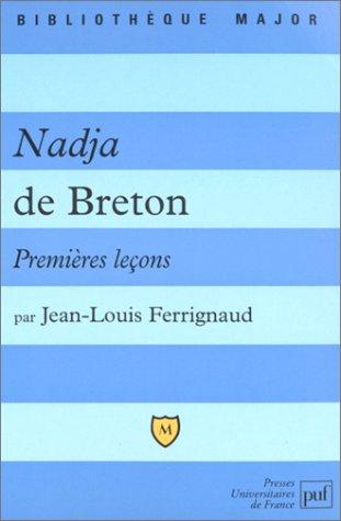 Nadja de Breton. Premières leçons