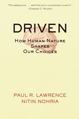 Driven: How Human Nature Shapes Our Choices (Warren Bennis signature)