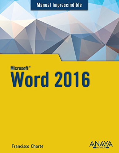 Word 2016 (Manuales Imprescindibles) por Francisco Charte