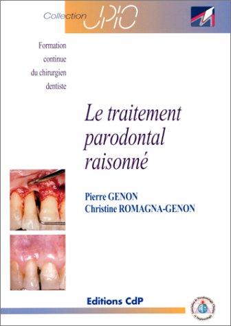 Le traitement parodontal raisonné