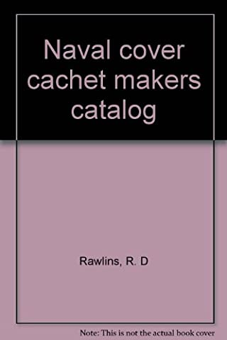 Naval cover cachet makers catalog