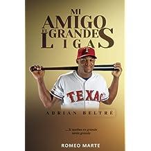 Mi Amigo el Grandes Ligas-Adrián Beltré-