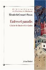 Enfers et paradis - L'Italie de Dante et de Giotto de Elisabeth Crouzet-Pavan